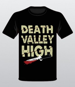 Death Valley High t-shirt