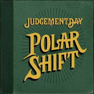 Judgement Day Polar Shift CD