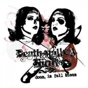 Death Valley High Doom in Full Bloom CD